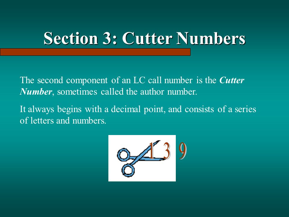 Section 3: Cutter Numbers