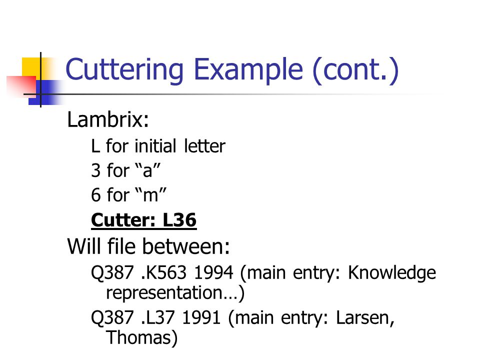 Cuttering Example (cont.)