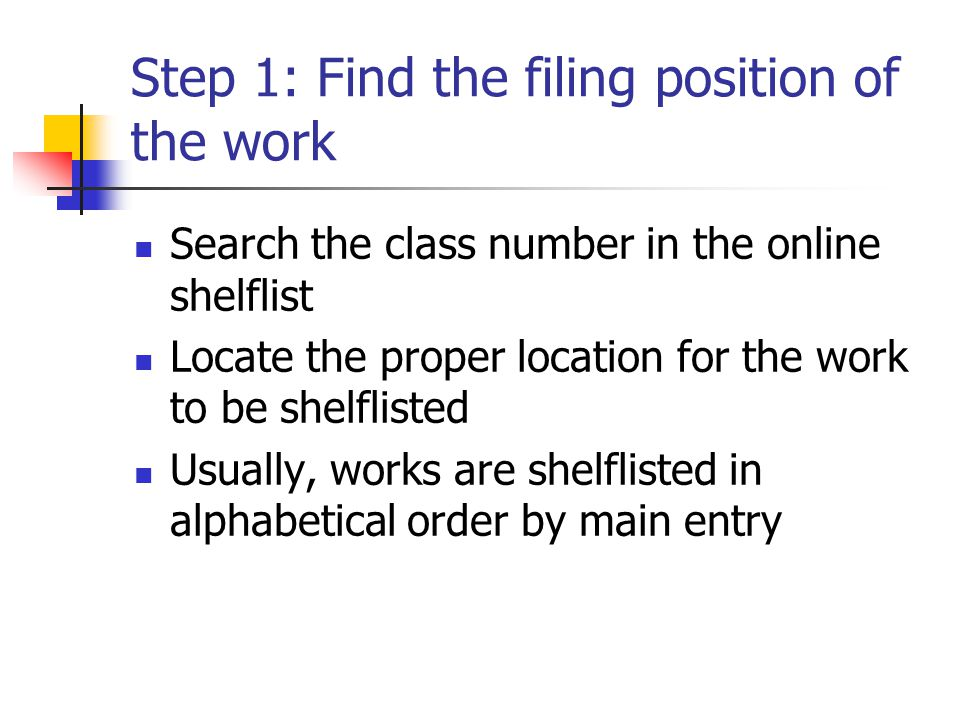 Step 1: Find the filing position of the work