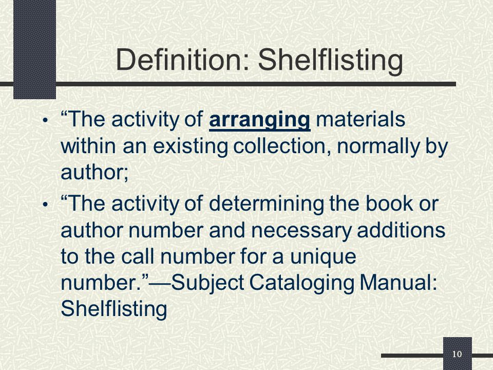 Definition: Shelflisting