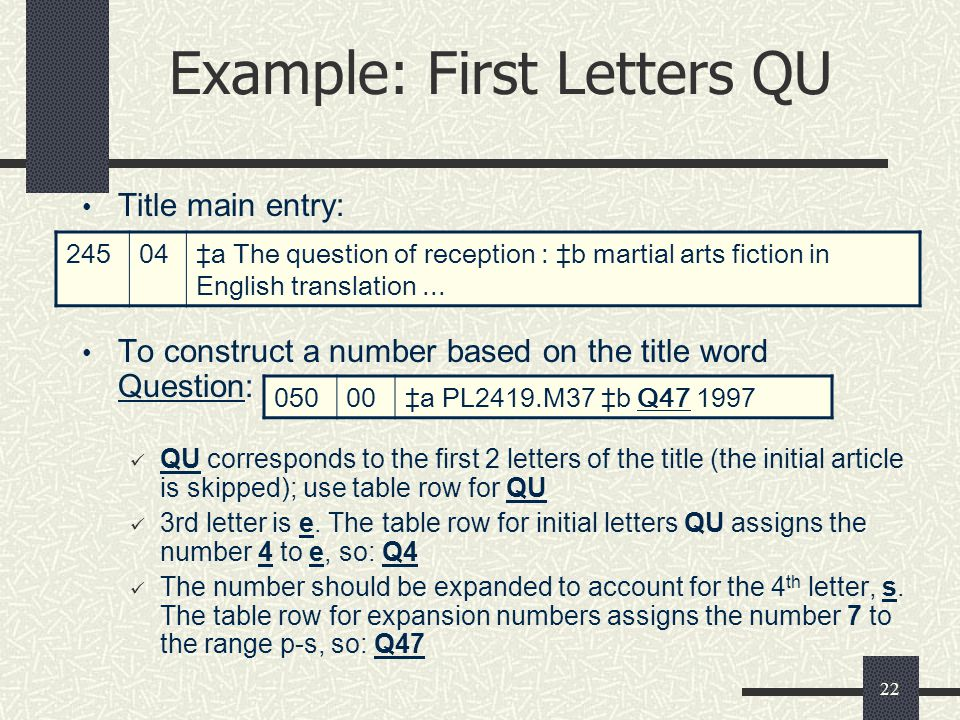 Example: First Letters QU