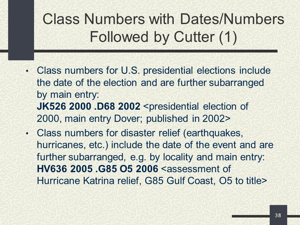 Class Numbers with Dates/Numbers Followed by Cutter (1)