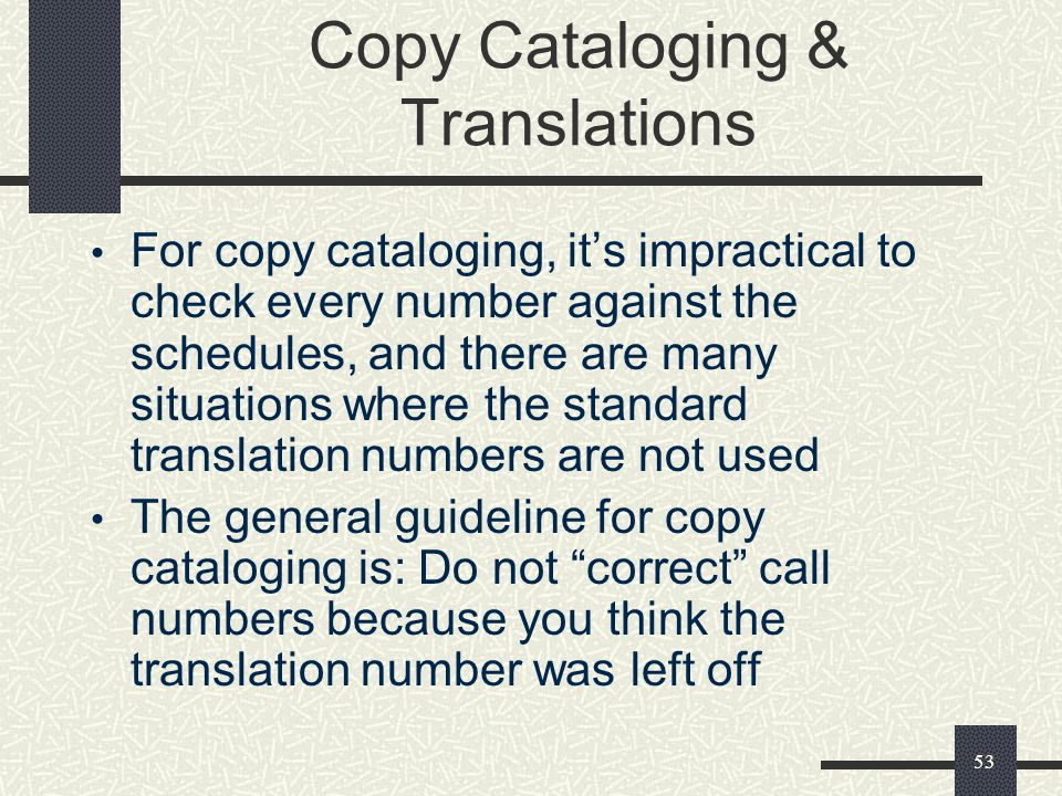 Copy Cataloging & Translations