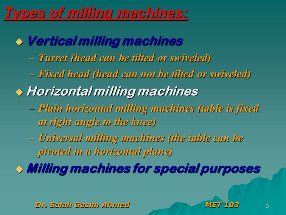 Types of milling machines: