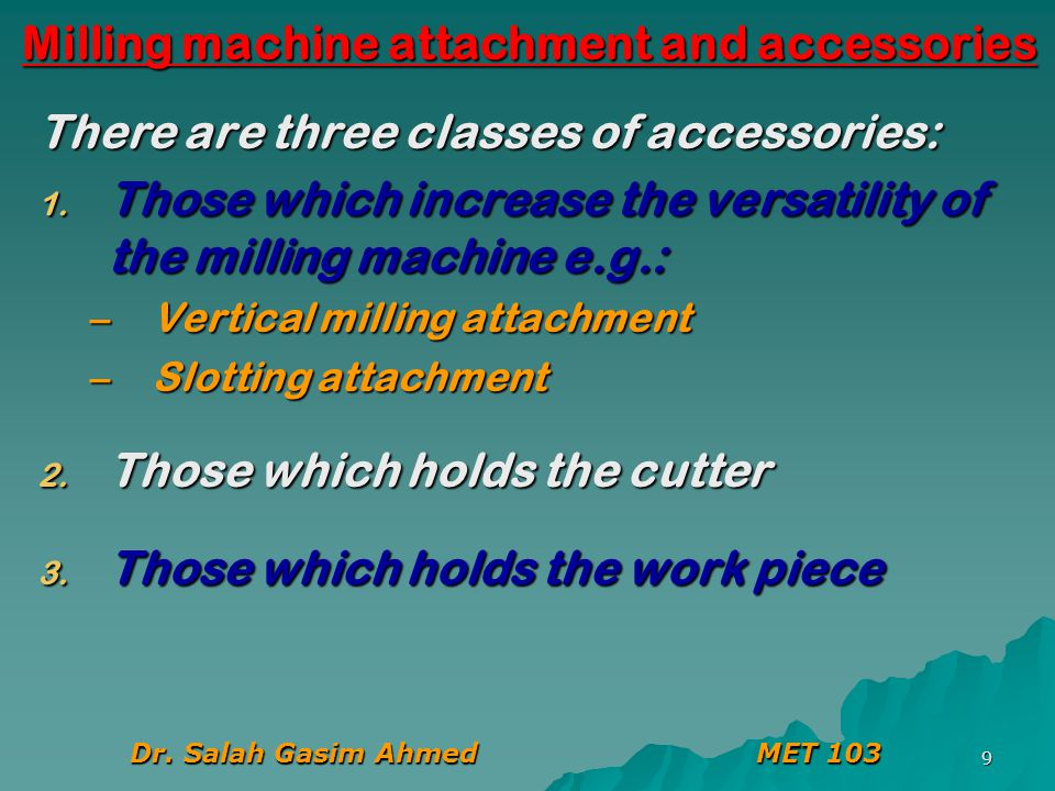 Milling machine attachment and accessories