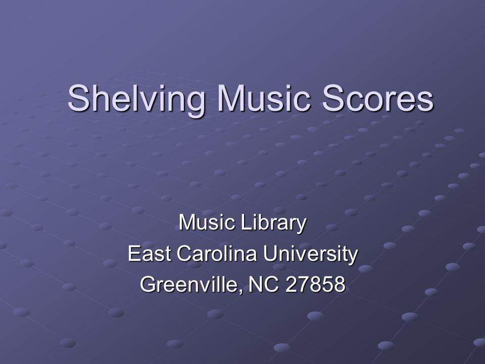 Music Library East Carolina University Greenville, NC 27858