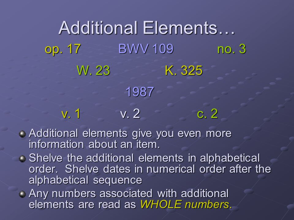 Additional Elements… op. 17 BWV 109 no. 3 W. 23 K. 325 1987