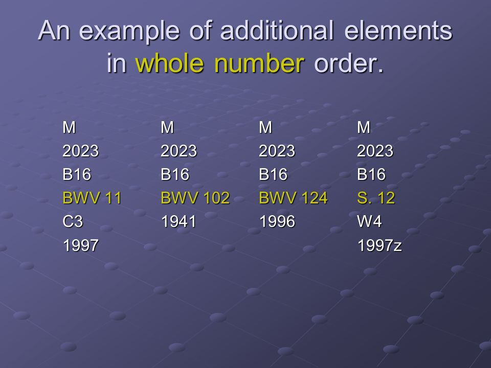 An example of additional elements in whole number order.