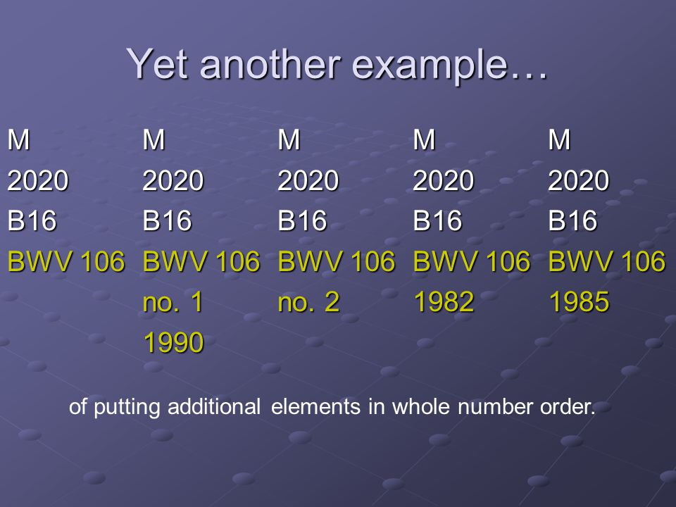 of putting additional elements in whole number order.
