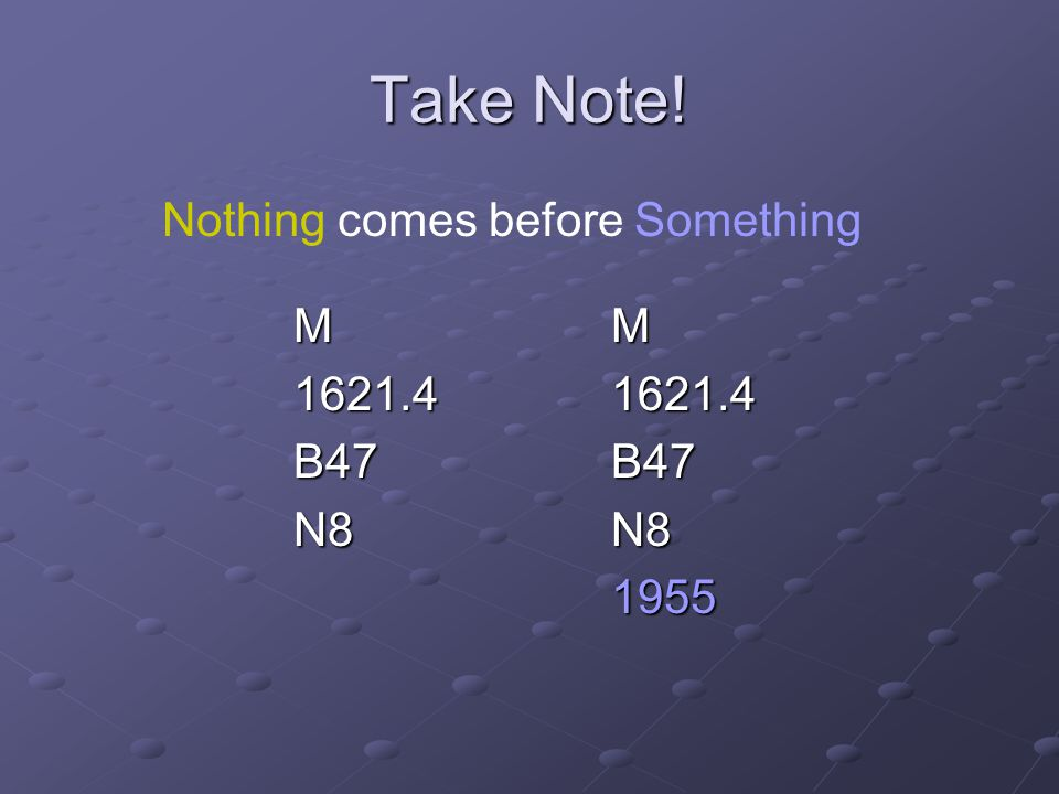 Nothing comes before Something