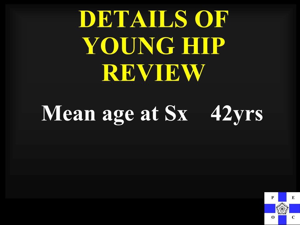 DETAILS OF YOUNG HIP REVIEW