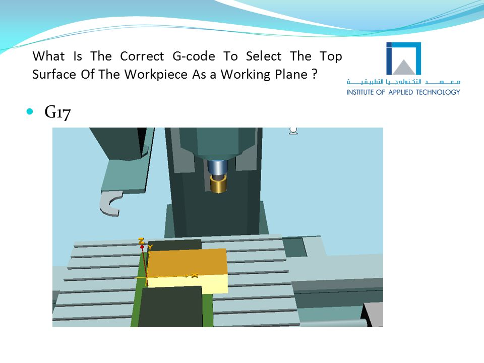 What Is The Correct G-code To Select The Top Surface Of The Workpiece As a Working Plane