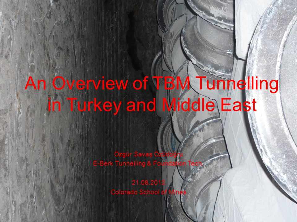 An Overview of TBM Tunnelling in Turkey and Middle East