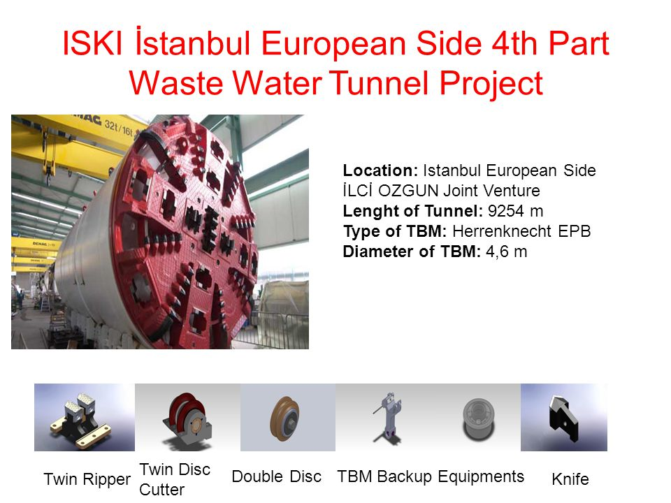 ISKI İstanbul European Side 4th Part Waste Water Tunnel Project