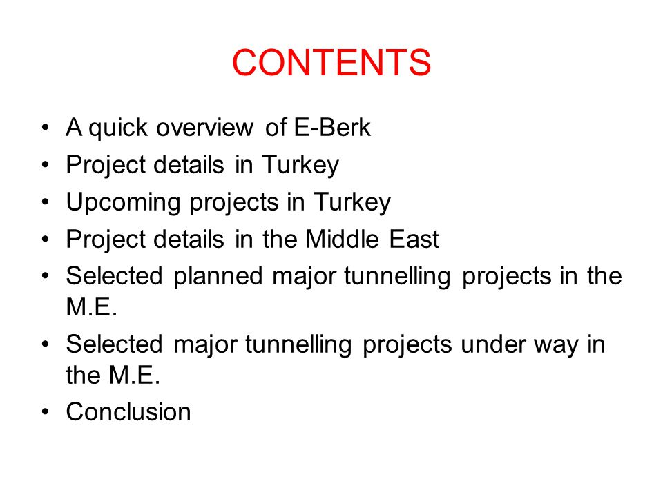 CONTENTS A quick overview of E-Berk Project details in Turkey