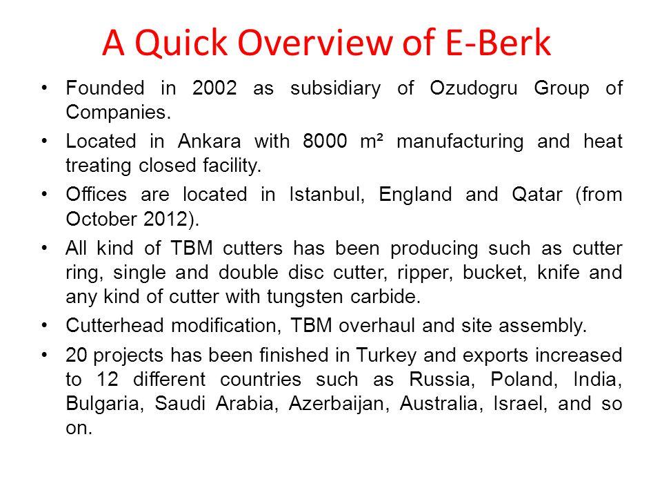 A Quick Overview of E-Berk