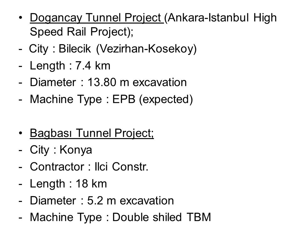 Dogancay Tunnel Project (Ankara-Istanbul High Speed Rail Project);