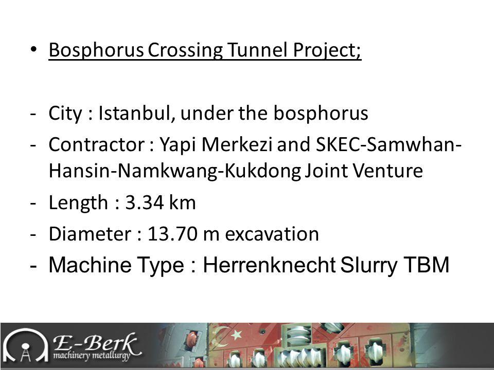 Bosphorus Crossing Tunnel Project;