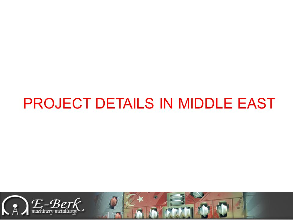 PROJECT DETAILS IN MIDDLE EAST