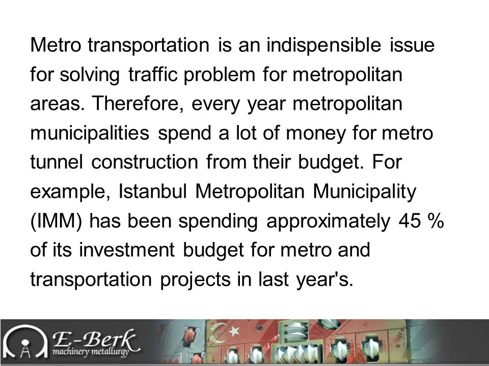 Metro transportation is an indispensible issue