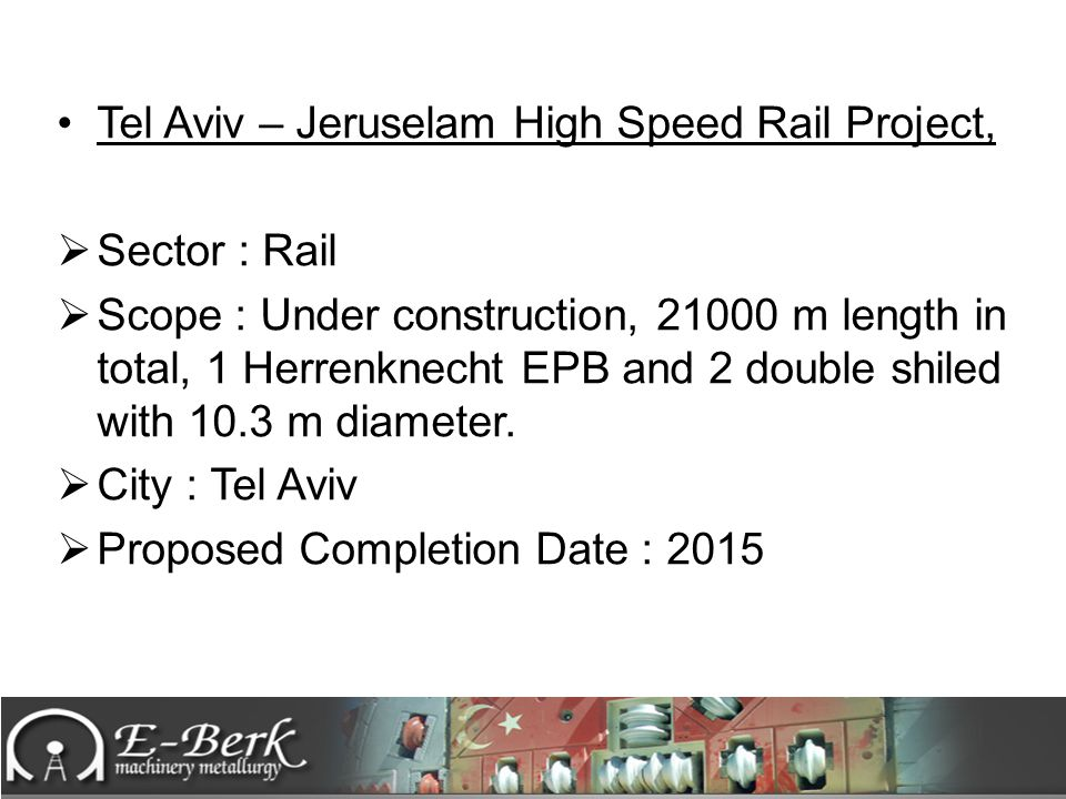 Tel Aviv – Jeruselam High Speed Rail Project,