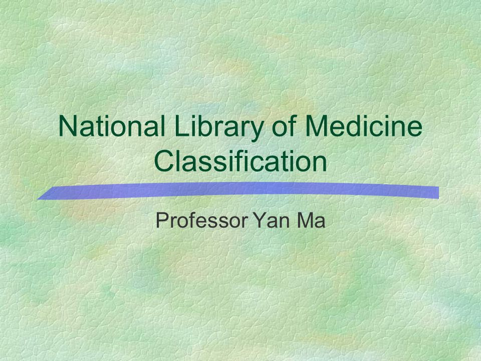 National Library of Medicine Classification