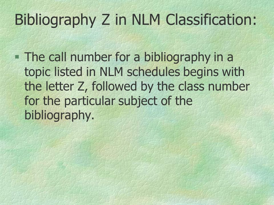 Bibliography Z in NLM Classification: