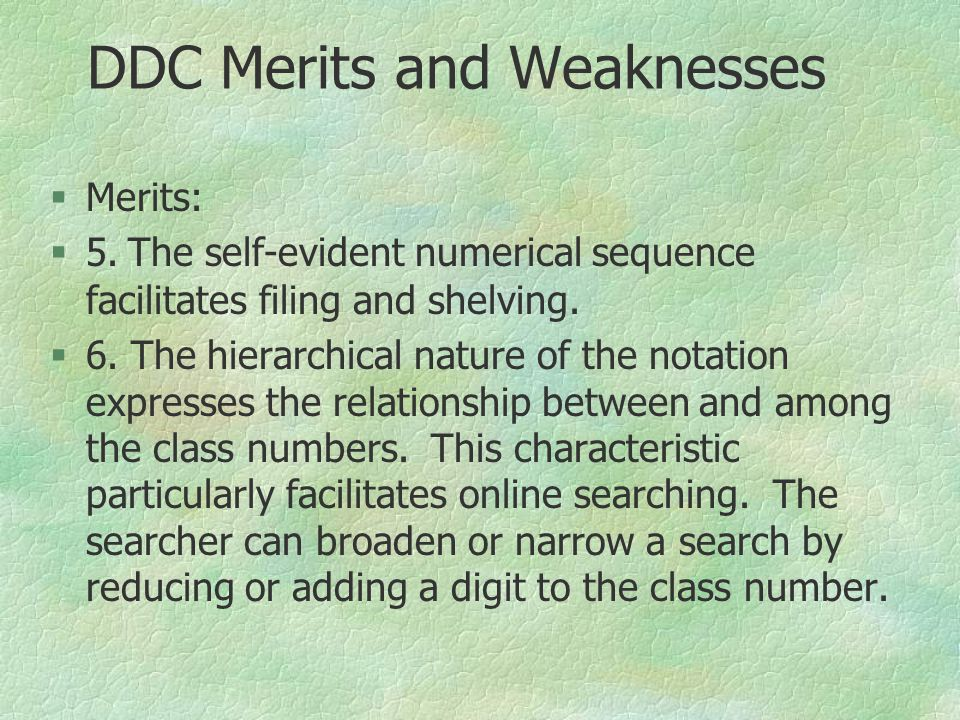 DDC Merits and Weaknesses