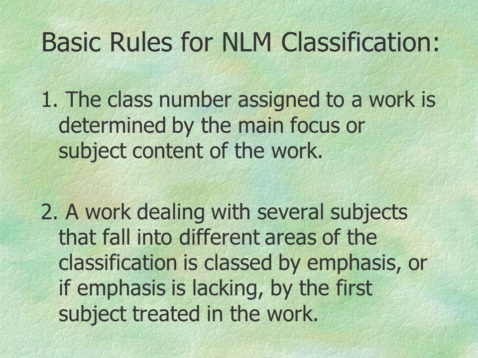 Basic Rules for NLM Classification: