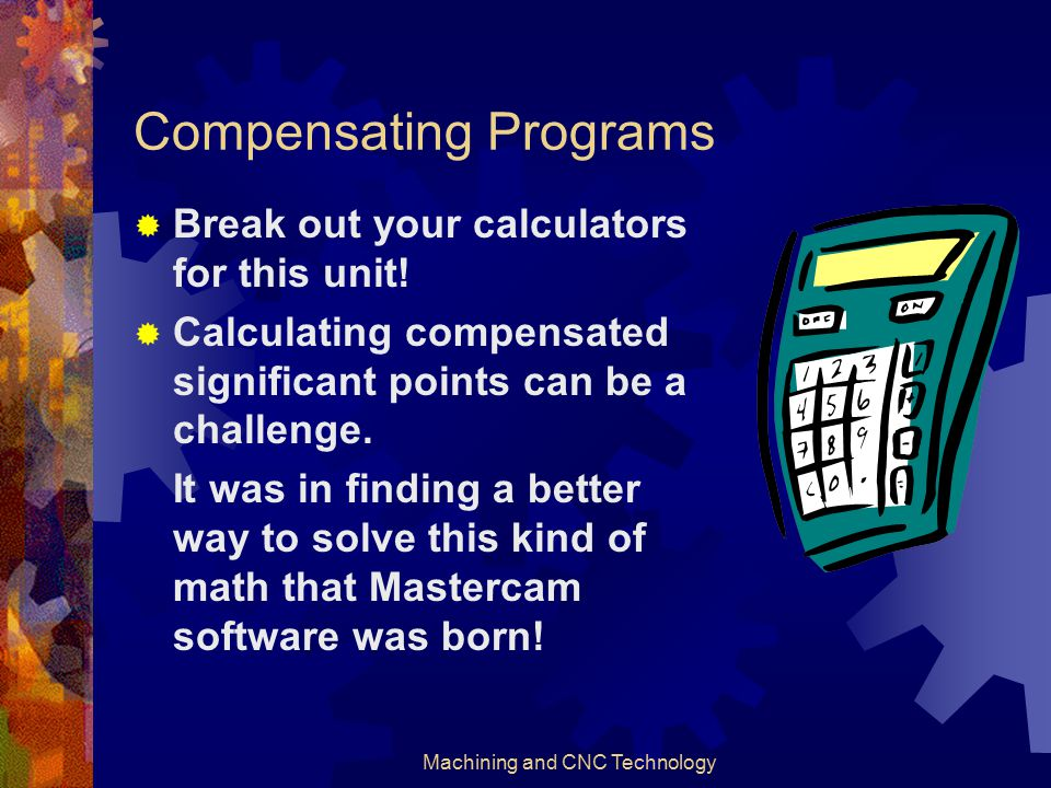 Compensating Programs