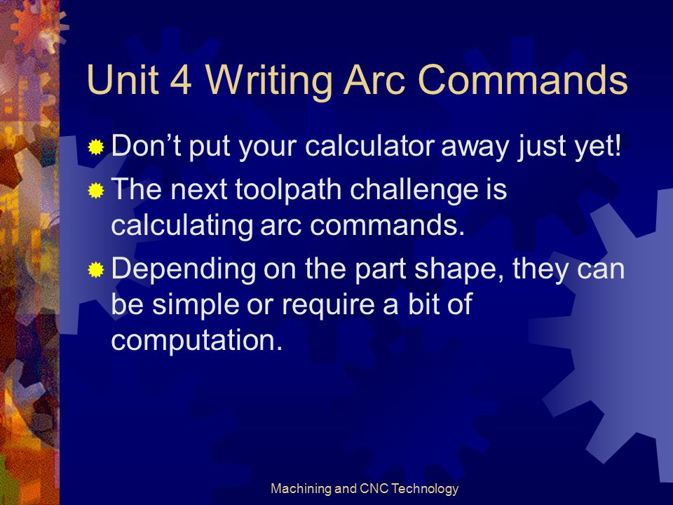 Unit 4 Writing Arc Commands