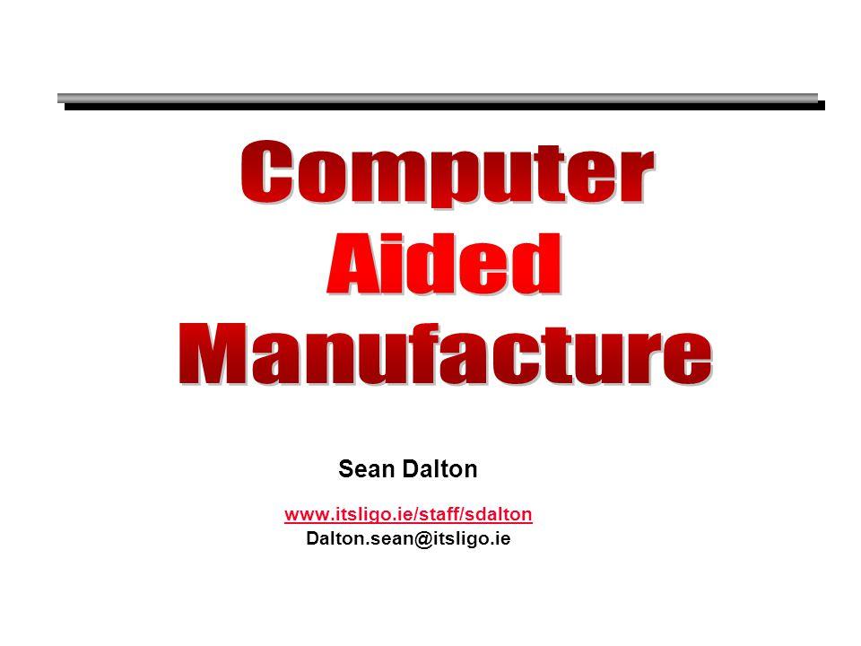 Sean Dalton www.itsligo.ie/staff/sdalton Dalton.sean@itsligo.ie