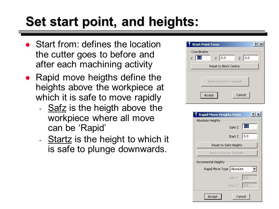 Set start point, and heights: