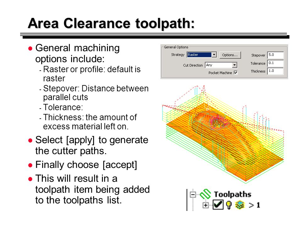 Area Clearance toolpath: