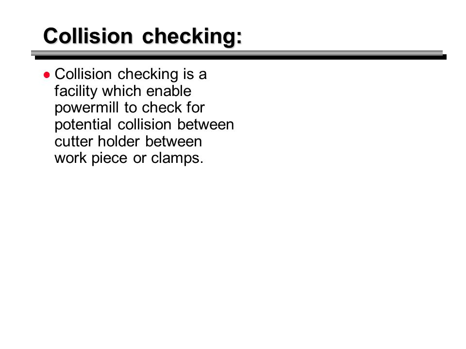 Collision checking: