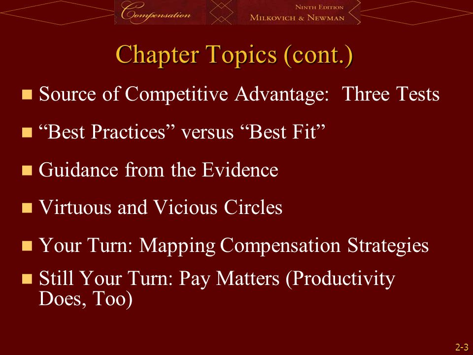 Chapter Topics (cont.) Source of Competitive Advantage: Three Tests