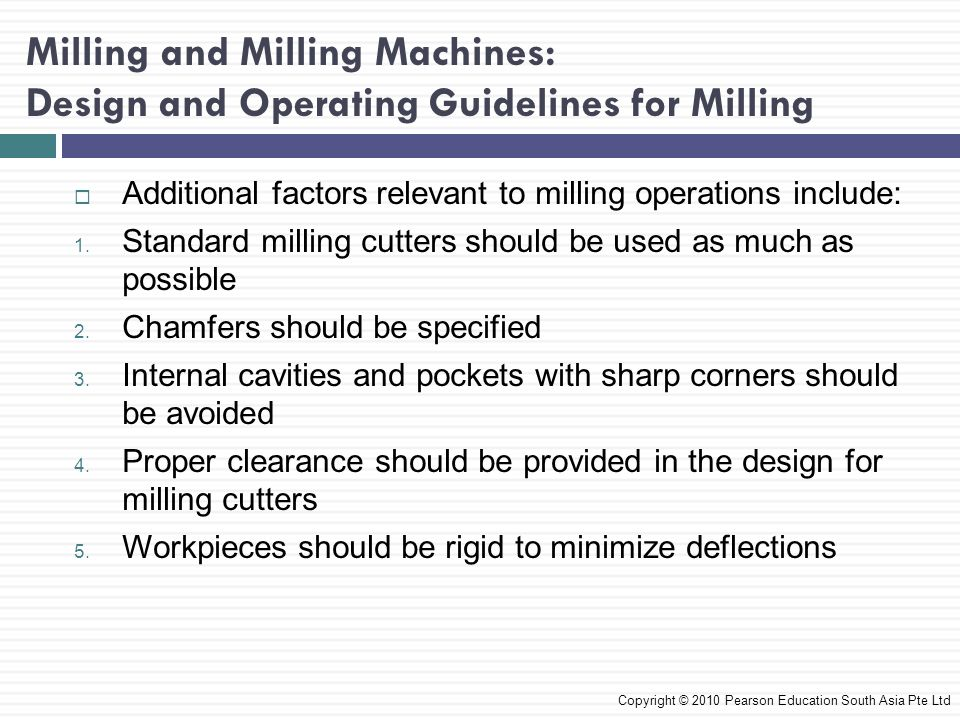 Milling and Milling Machines: Design and Operating Guidelines for Milling