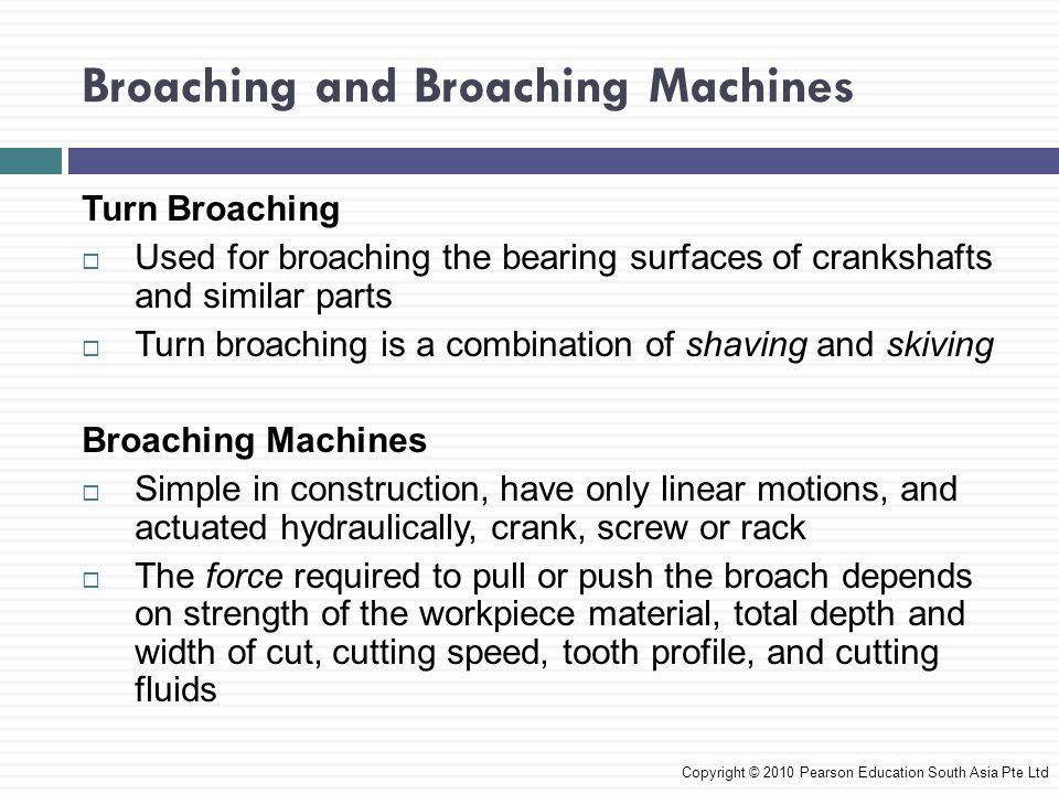 Broaching and Broaching Machines