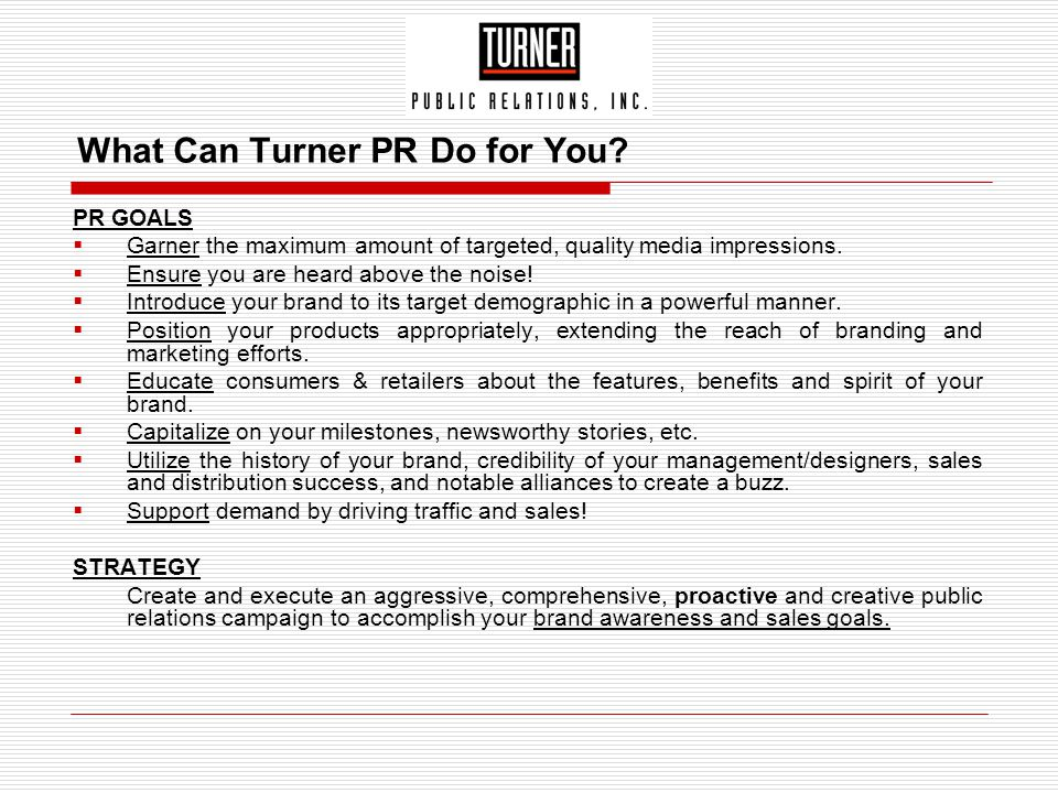 What Can Turner PR Do for You