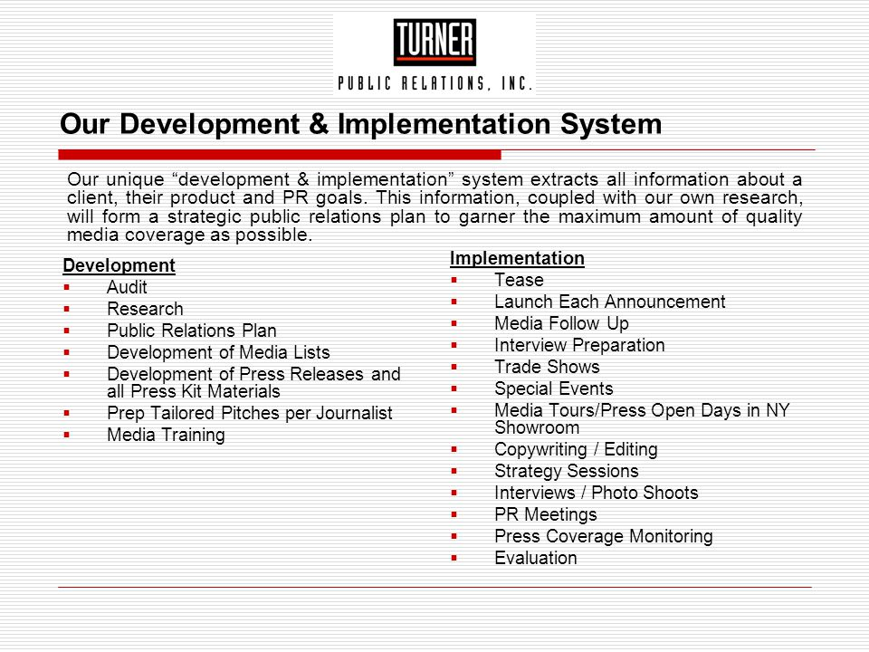 Our Development & Implementation System