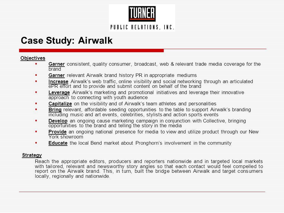 Case Study: Airwalk Objectives