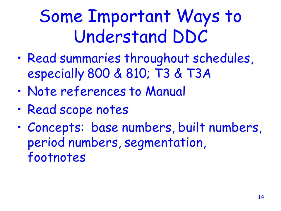Some Important Ways to Understand DDC
