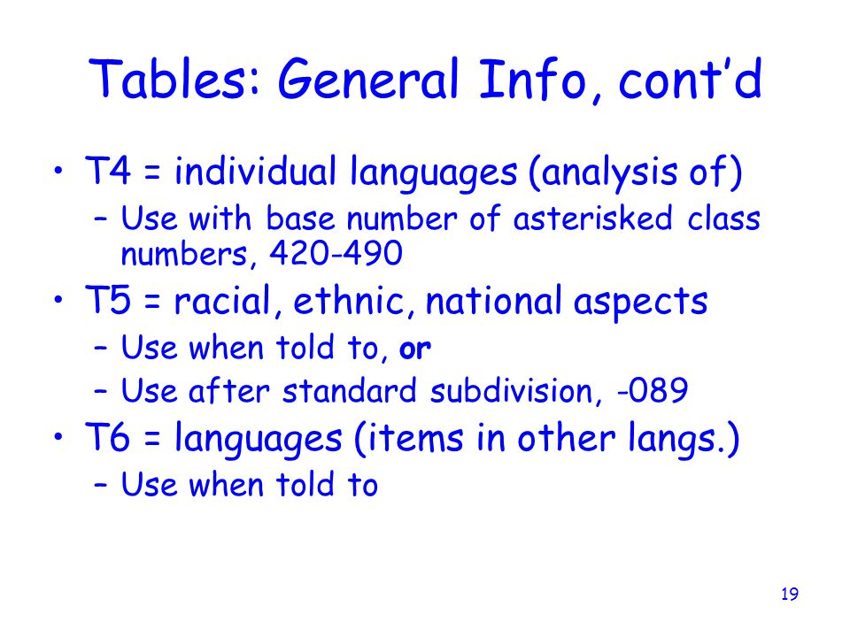 Tables: General Info, cont'd