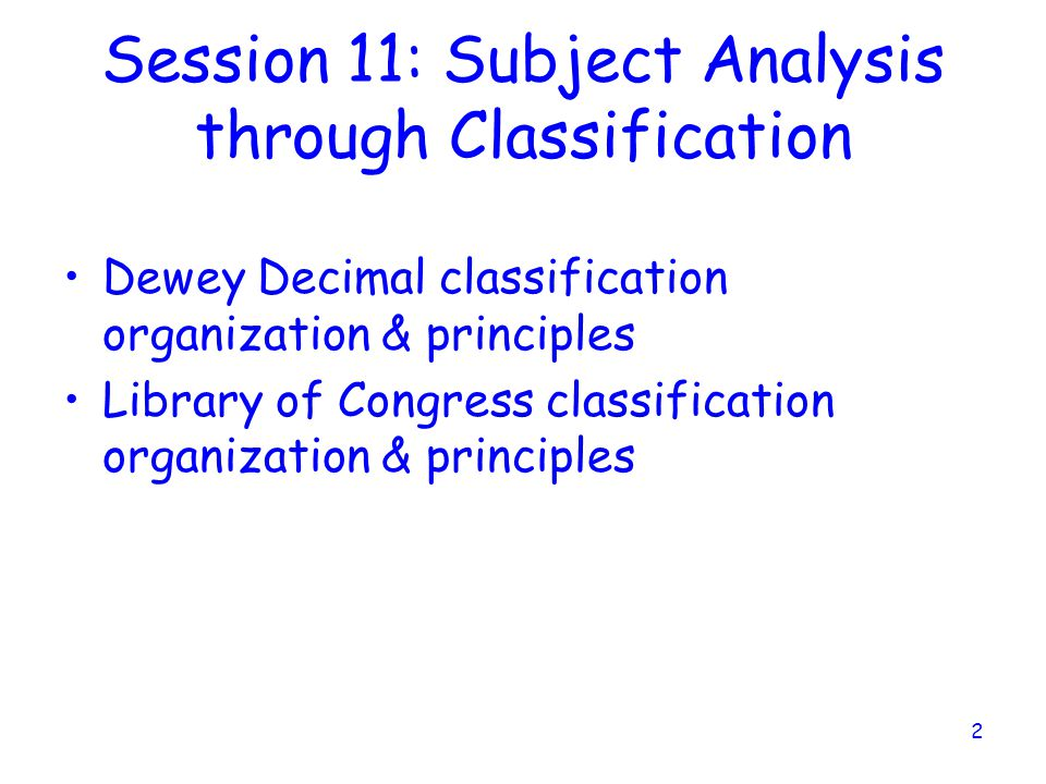 Session 11: Subject Analysis through Classification