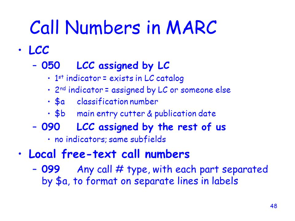 Call Numbers in MARC LCC Local free-text call numbers