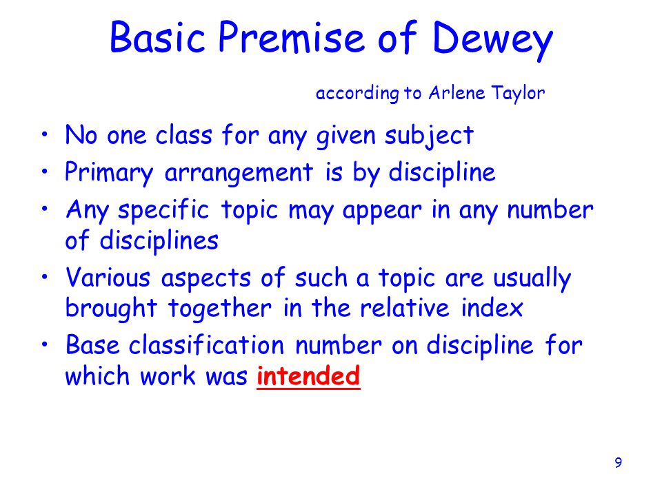 Basic Premise of Dewey according to Arlene Taylor