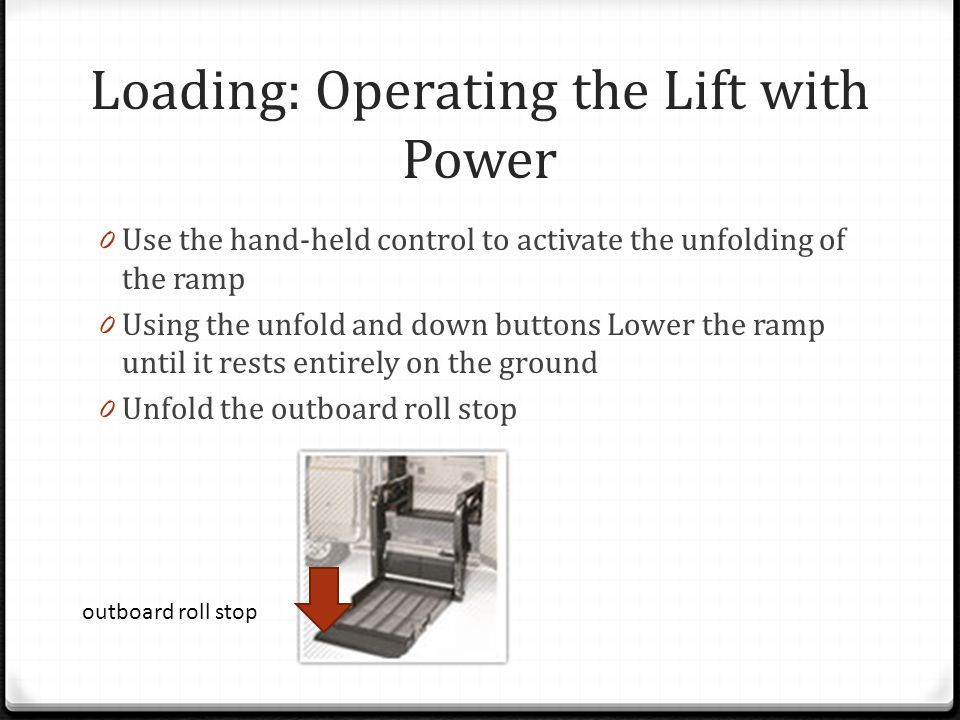 Loading: Operating the Lift with Power