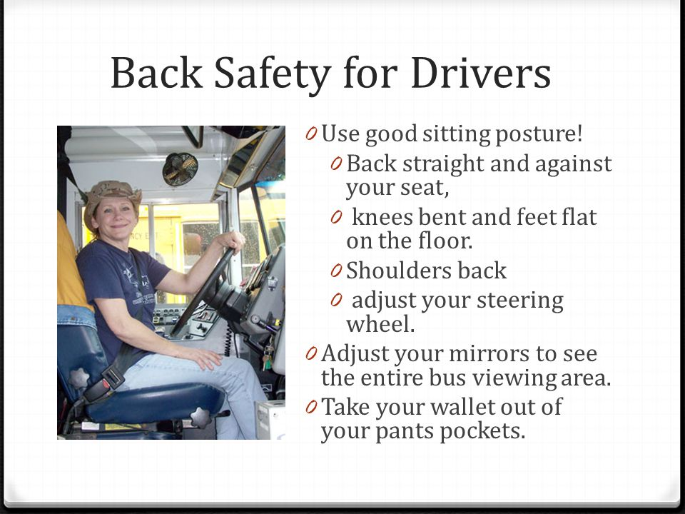 Back Safety for Drivers