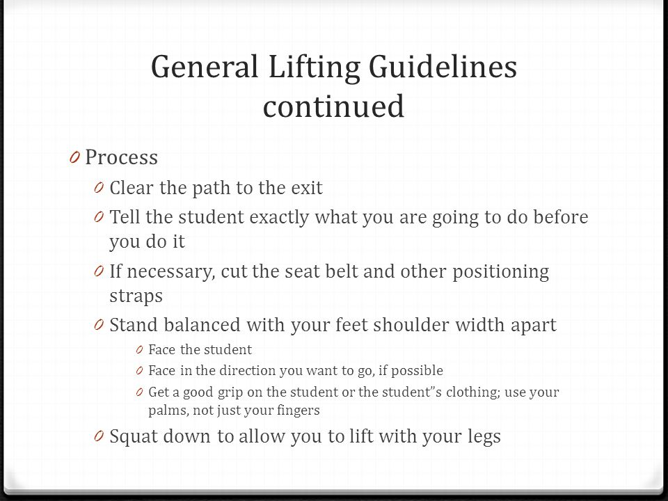 General Lifting Guidelines continued