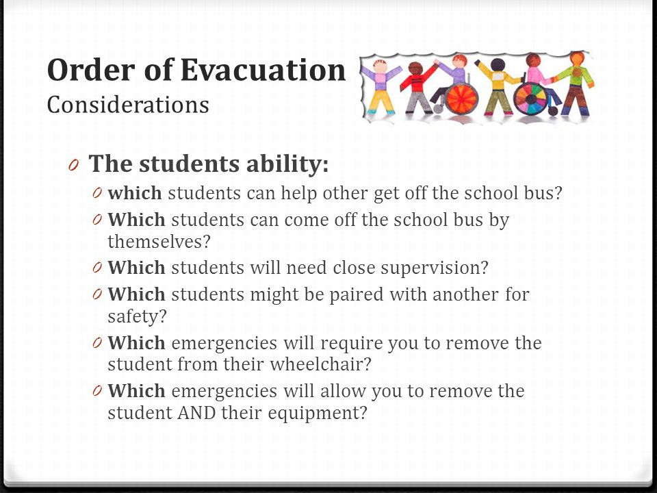 Order of Evacuation Considerations